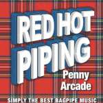 Red Hot Piping: Penny Arcade - Various