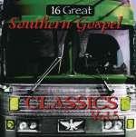 16 Great Southern Gospe: 16 Great Southern Gospel Class (1)