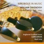 Amorous in Music - William Cavendish in Antwerp
