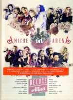 Amiche In Arena -Cd+Dvd-