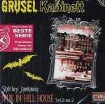 Gruselkabinett 9 - Spuk in Hill House Teil 2