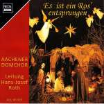 Aachener Domchor - Es ist ein Ros' entsprungen