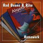 Red Beans & Rice: Homework