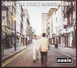 (What's The Story) Morning Glory (Remastered)