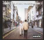 (What's The Story)Morning Glory (Deluxe Edition) (Remastered)