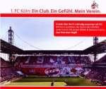 1. Fc Köln: Ein Club. Ein