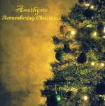 Amethyste: Remembering Christmas