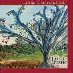 Atlantic String Machine: Lost Time
