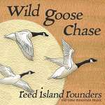 Reed Island Rounders: Wild Goose Chase
