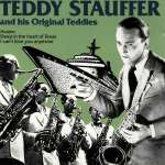 Teddy Stauffer & His Original Teddies