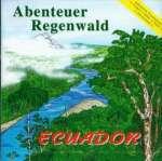 Regenwald Ecuador