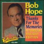 Bob Hope: Thanks For The Memories