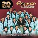 Coyote Y Su Banda Tierra Santa: 20 Kilates