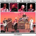 Collideascope: Be Seeing You