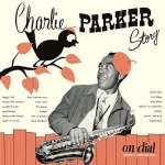 Charlie Parker Story On Dial Vol. 1 (Reissue)