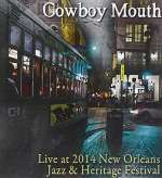 Cowboy Mouth: Live At Jazz Fest 2014