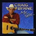 Craig Byrne: My Girl