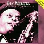 Ben Webster: Stormy Weather