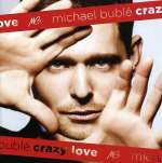 Crazy Love (Limited Edition CD + DVD)