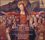 Alte Musik: Von den Anfängen bis zur Renaissance: Isabel I - Reina de Castilla 1451-1504