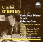 Charles O'Brien (1882-1968): Klavierwerke Vol. 1