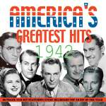 Americas Greatest Hits 1942