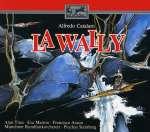 Alfredo Catalani: La Wally (2)