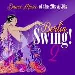 Berlin Swing! 2