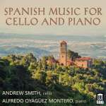 Andrew Smith - Spanish Music for Cello and Piano