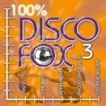 100% Disco Fox Vol. 3