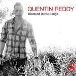 Reddy Quentin: Diamond In The Rough