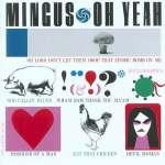 Charles Mingus: Oh Yeah