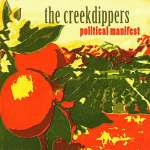 Creekdippers: Political Manifest
