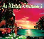 An Ukulele Christmas 2 - Various