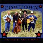 Cowtown: No End Of Love