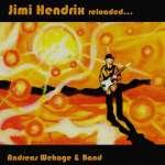 Andreas Wehage & Band: Jimi Hendrix reloaded... (1)