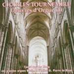 Charles Tournemire: Orgelwerke Vol. 1