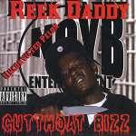 Reek Daddy: Cutthoat Bizz