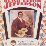 'Blind' Lemon Jefferson: King Of The Blues