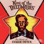 Charley Patton: King Of The Delta Blues (1)