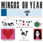 Charles Mingus (1922-1979): Oh Yeah (1)