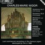 Charles-Marie Widor (1844-1937): Orgelsymphonien Nr. 3 & 6