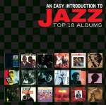 An Easy Introduction To Jazz-Top 18 Albums