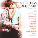 A Life Less Ordinary- Original Soundtrack