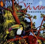 Ana Caram: Amazonia