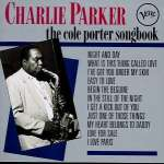 Charlie Parker (1920-1955): The Cole Porter Songbook
