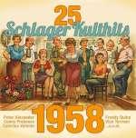 25 Schlager Kulthits: 1958