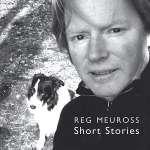 Reg Meuross: Short Stories