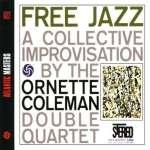 Ornette Coleman (1930-2015): Free Jazz