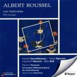 Albert Roussel (1869-1937): Sämtliche Lieder
